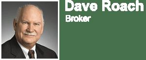 Dave Roach - Broker